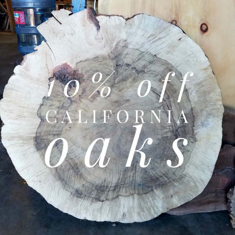 oak burl round image with a 10% off all California Oaks text accross image